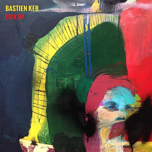 Pick Up von Bastien Keb