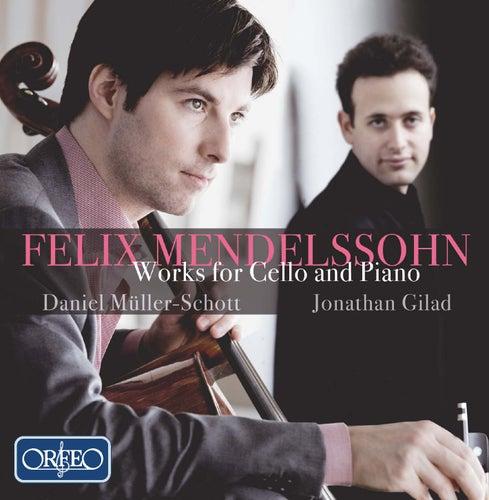Mendelssohn: Works for Cello & Piano by Daniel Müller-Schott