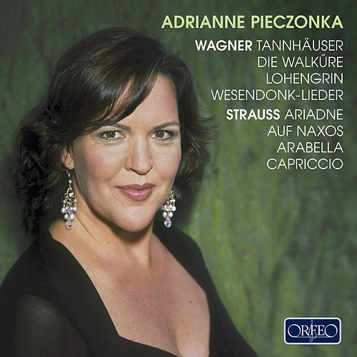 Wagner & R. Strauss: Opera Works by Adrianne Pieczonka