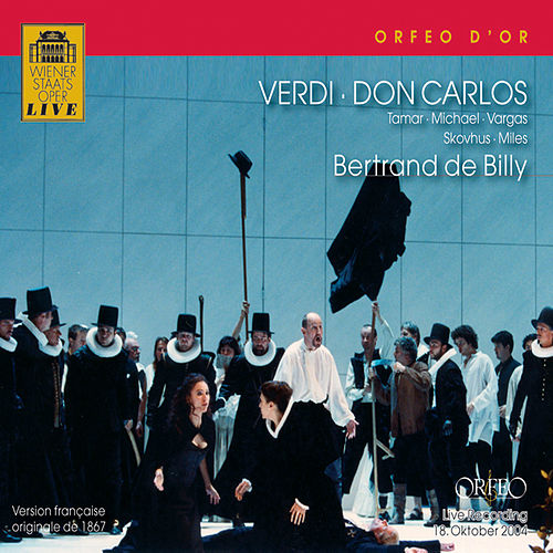 Verdi: Don Carlos by Ramón Vargas