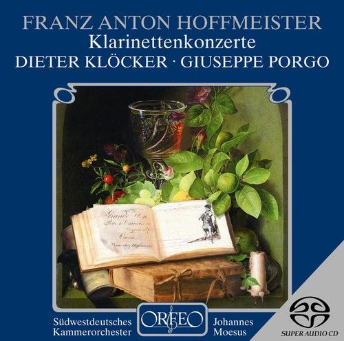 Hoffmeister: Clarinet Concerto in B-Flat Major & Sinfonia Concertante in E-Flat Major von Dieter Klöcker