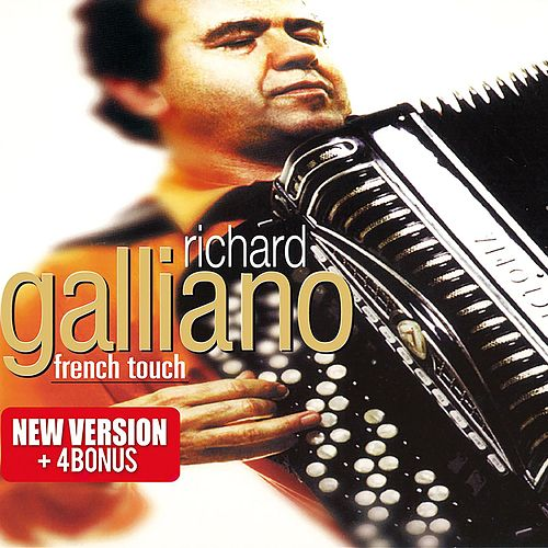 French Touch (Bonus Track Version) von Richard Galliano