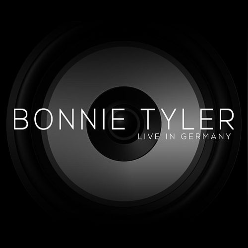 Live in Germany (Live) van Bonnie Tyler