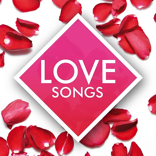 Love Songs - The Collection de Various Artists