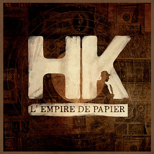 L'Empire De Papier de HK et Les Saltimbanks