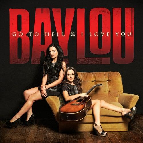 Go To Hell & I Love You de Baylou