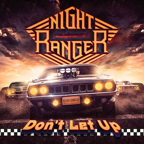 Don't Let Up by Night Ranger