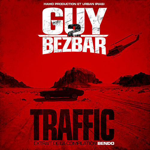 Traffic (Extrait de la compilation Bendo) de Guy2Bezbar