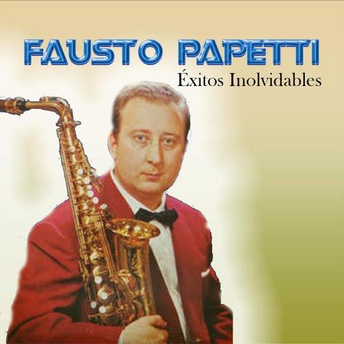Fausto Papetti - Éxitos Inolvidables de Fausto Papetti