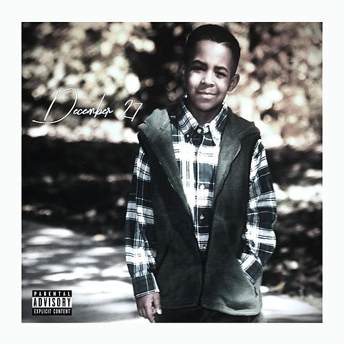 December 27 by Darrell Chism