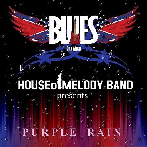 Purple Rain by House of Melody Band