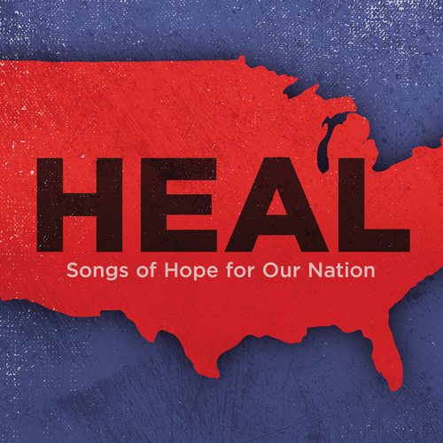 Heal: Songs Of Hope For Our Nation by Various Artists