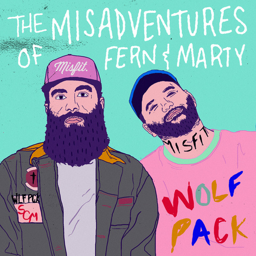 The Misadventures Of Fern & Marty by Social Club Misfits