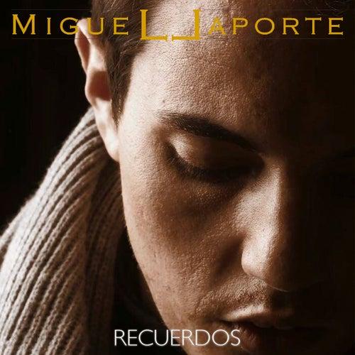 Recuerdos de Miguel Laporte