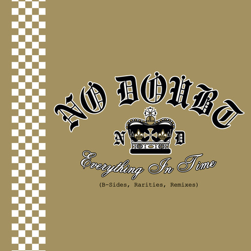Everything In Time (B-Sides, Rarities, Remixes) van No Doubt