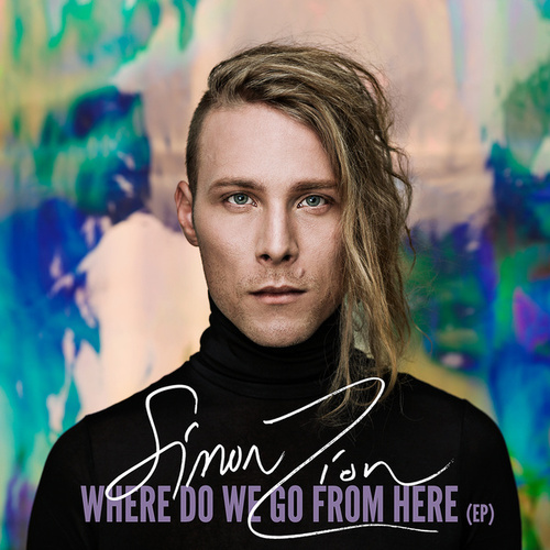 Where Do We Go From Here - EP de Simon Zion