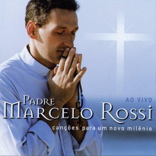 Canções Para Um Novo Milênio (Audio) de Padre Marcelo Rossi