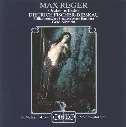 Reger: Orchestral Songs von Dietrich Fischer-Dieskau