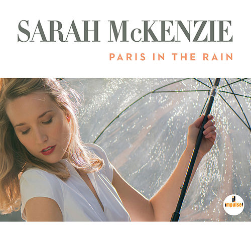 Paris In The Rain von Sarah McKenzie