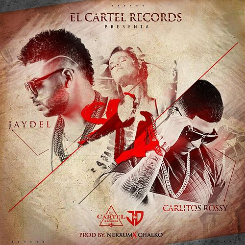 Sola (feat. Carlitos Rossy) by Jaydel