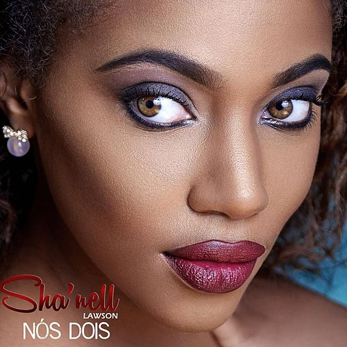 Nòs dois by Sha'nell Lawson
