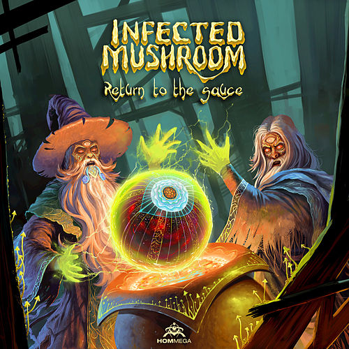 Return to the Sauce de Infected Mushroom