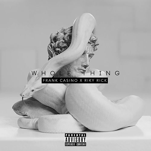 Whole Thing (feat. Riky Rick) von Frank Casino