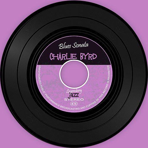 Blues Sonata von Charlie Byrd