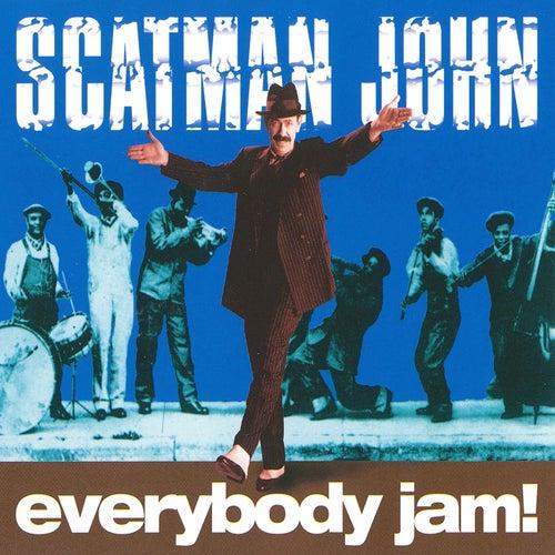 Everybody Jam! by Scatman John