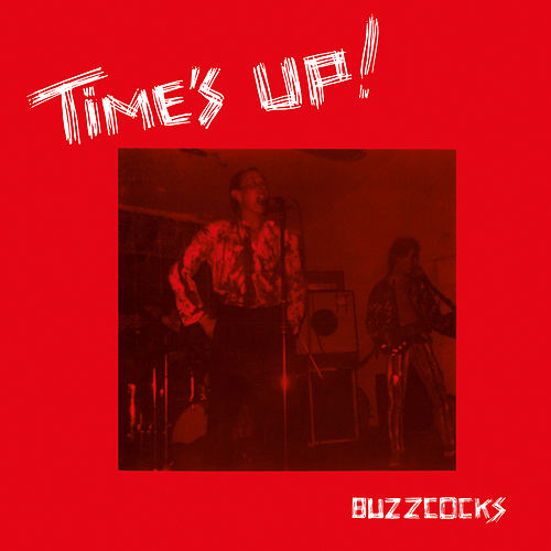 Time's Up von Buzzcocks