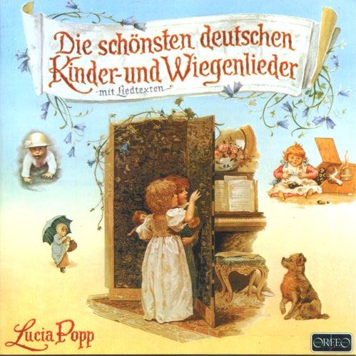 Die schönsten deutschen Kinder- und Wiegenlieder von Lucia Popp