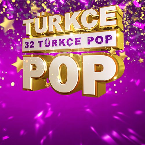 32 Türkçe Pop von Various Artists