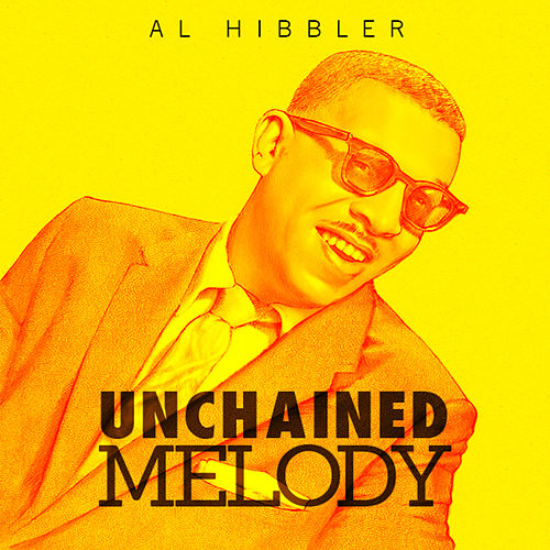 Unchained Melody by Al Hibbler