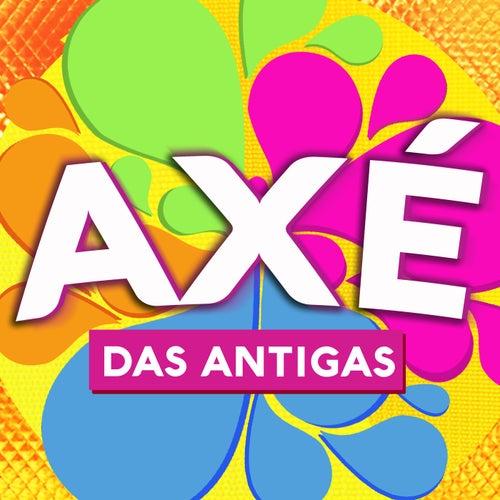 Axé Das Antigas de Various Artists