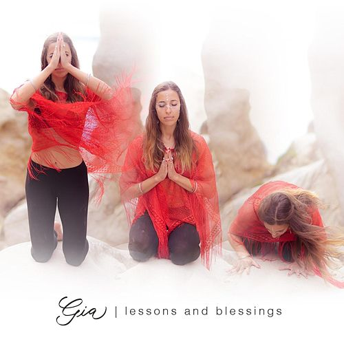 Lessons and Blessings by Gia