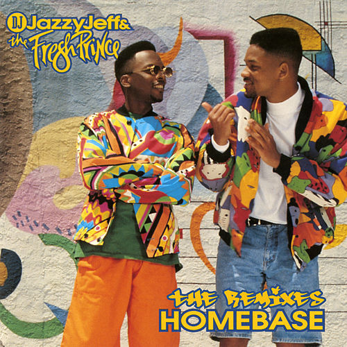 Homebase: The Remixes de DJ Jazzy Jeff and the Fresh Prince