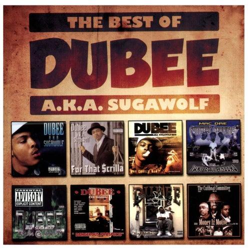 The Best of Dubee A.K.A. Sugawolf von Dubee