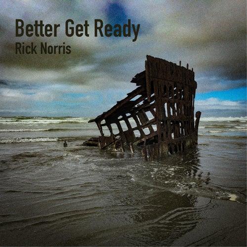Better Get Ready de Rick Norris