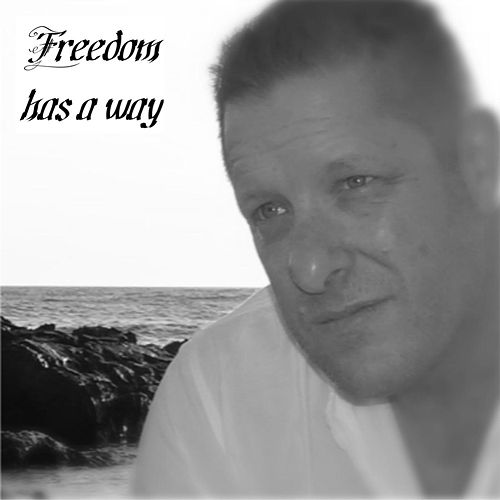 Freedom Has a Way by James Saunders