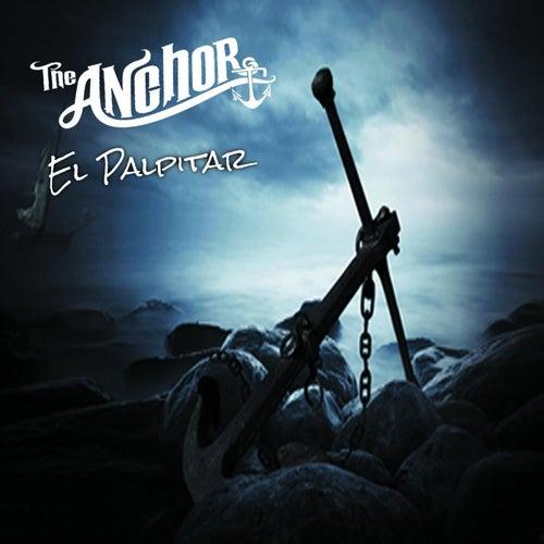 El Palpitar by The Anchor