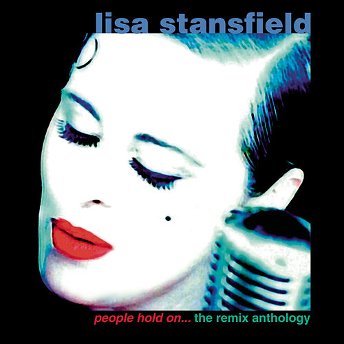 People Hold On: The Remix Anthology de Lisa Stansfield