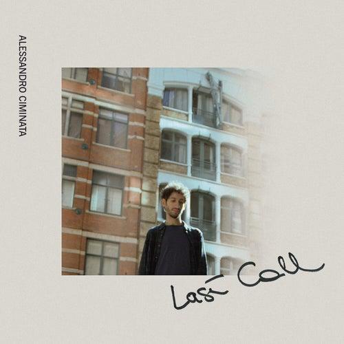 Last Call by Alessandro Ciminata