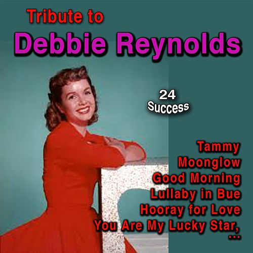 Tribute to Debbie Reynolds de Debbie Reynolds