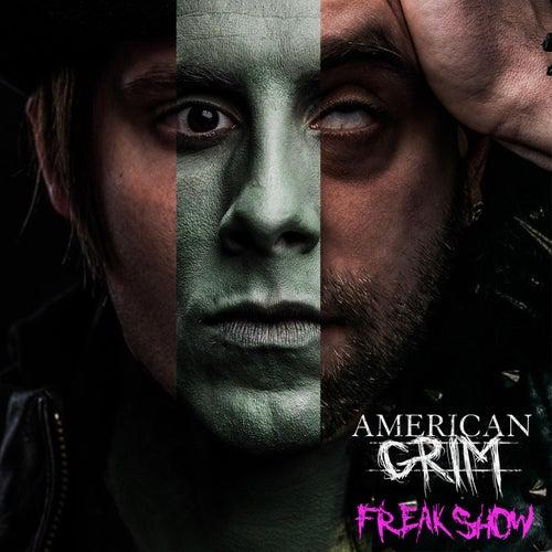 Freakshow by American Grim