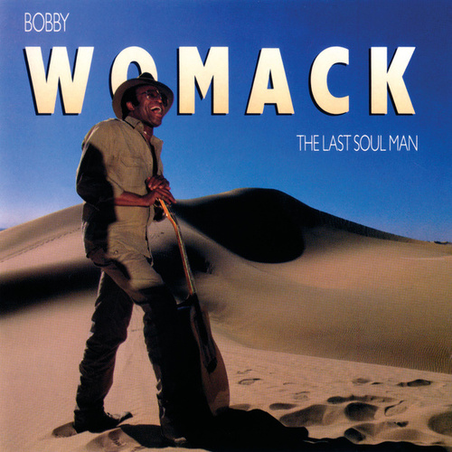 Last Soul Man von Bobby Womack