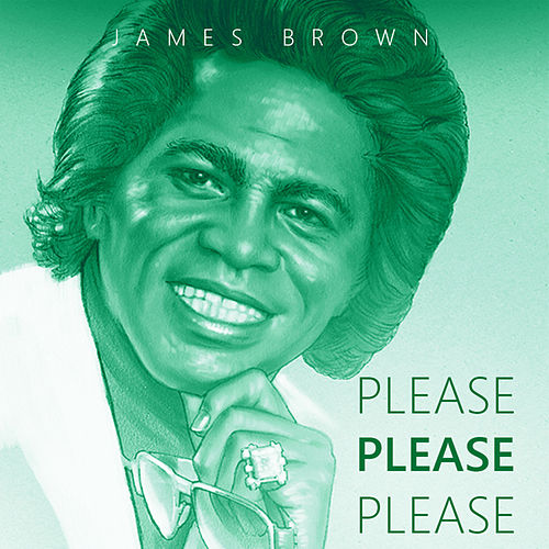 Please, Please, Please van James Brown