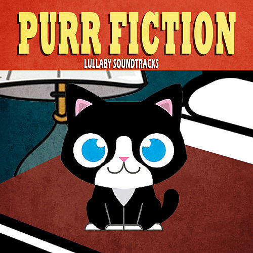 Purr Fiction - Lullaby Soundtracks von The Cat and Owl