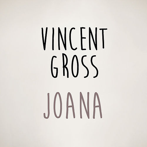 Joana von Vincent Gross