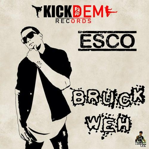 Bruck Weh by Esco