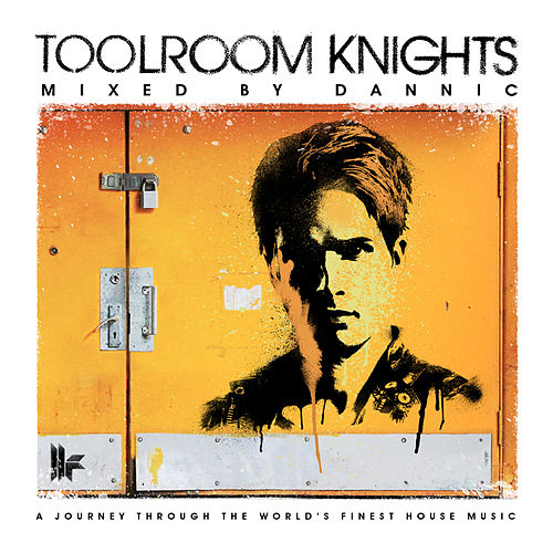 Toolroom Knights Mixed By Dannic von Various Artists
